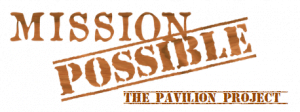 mission possible the pavilion project